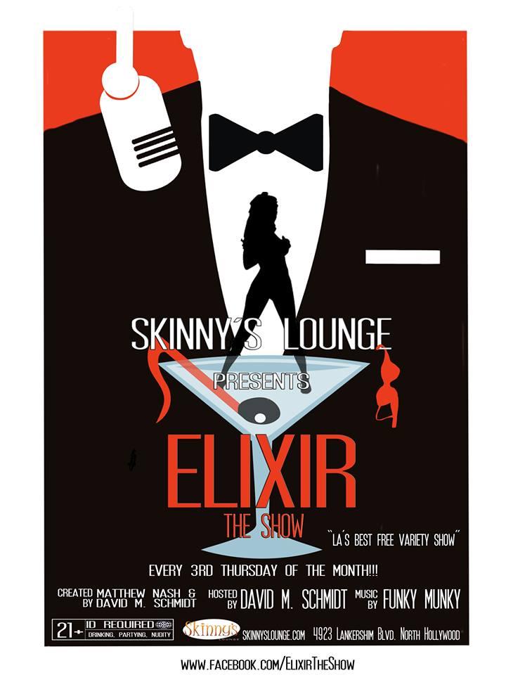 Skinny's NoHo Lounge Elixir Show!